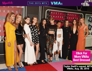 taylor-swift-squad-mtv-vmas-2015-video-music-awards-lead1